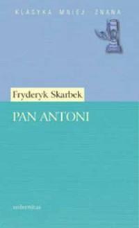 Pan Antoni. Seria: Klasyka mniej znana - okładka książki
