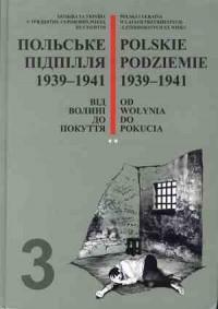Polskie podziemie 1939-1941 cz. 3. Tom 1-2 - okładka książki