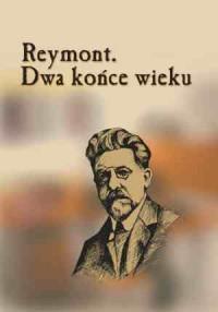 Reymont. Dwa końce - okładka książki
