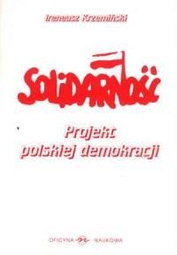 Solidarność. Projekt polskiej demokracji - okładka książki