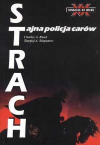 Strach. Tajna policja carów - okładka książki
