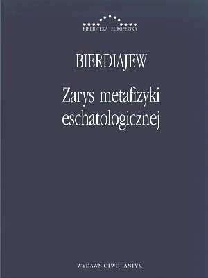 Zarys metafizyki eschatologicznej. - okładka książki