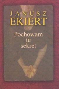 Pochowam tu sekret - okładka książki