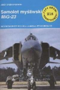 Samolot myśliwski MIG - 23 TBiU 218 - okładka książki