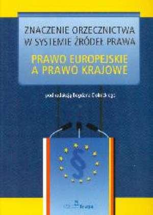 Znaczenie orzecznictwa w systemie - okładka książki
