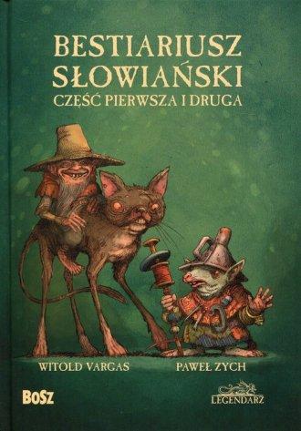 Bestiariusz słowiański. Część pierwsza - okładka książki