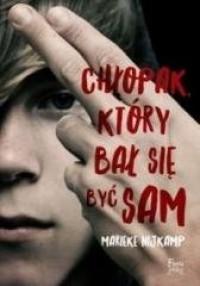 Chłopak, który bał się być sam. - okładka książki