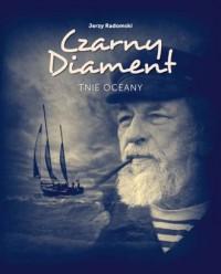 Czarny Diament tnie oceany - Jerzy - okładka książki