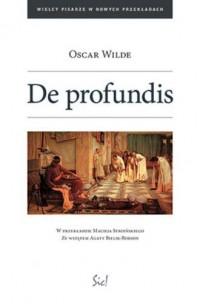 De profundis. Seria: Wielcy pisarze w nowych przekładach - okładka książki