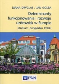 Determinanty funkcjonowania i rozwoju - okładka książki