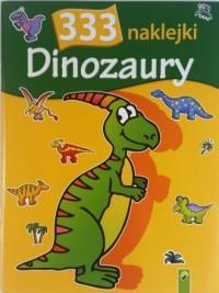 Dinozaury. 333 naklejki - okładka książki