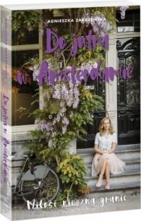Do jutra w Amsterdamie - Agnieszka Zakrzewska - okładka książki