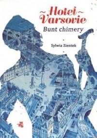 Hotel Varsovie 2. Bunt chimery - okładka książki