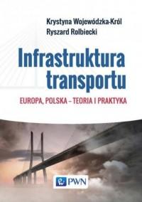 Infrastruktura transportu. Europa, - okładka książki
