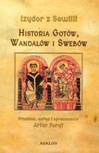 Izydor z Sewilli, Historia Gotów, Wandalów i Swebów - okładka książki