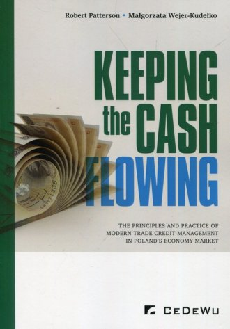 Keeping the cash flowing the principles - okładka książki