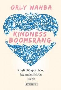 Kindness Boomerang 365 sposobów, - okładka książki