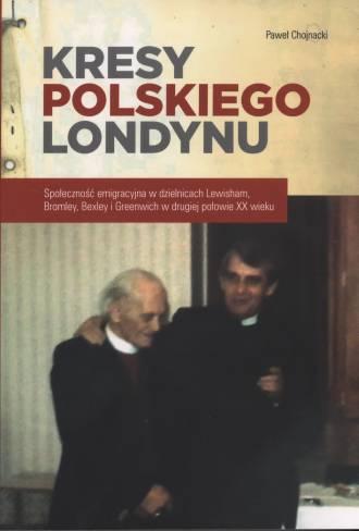 Kresy polskiego Londynu - okładka książki