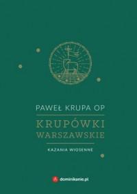 Krupówki warszawskie. Kazania wiosenne - okładka książki