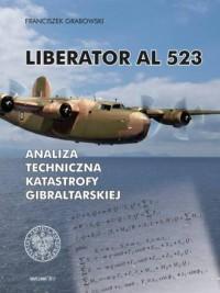 Liberator AL 523. Analiza techniczna katastrofy gibraltarskiej - okładka książki