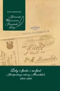 Listy z frontu i na front. Korespondencja rodziny Massalskich (1914-1921) - okładka książki