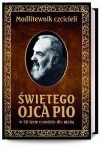 Modlitewnik czcicieli św Ojca Pio - okładka książki
