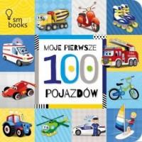Moje Pierwsze 100 Pojazdów - okładka książki
