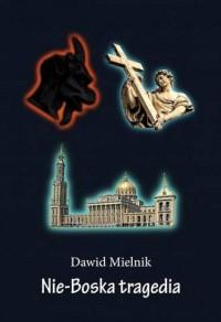 Nie-Boska tragedia - okładka książki