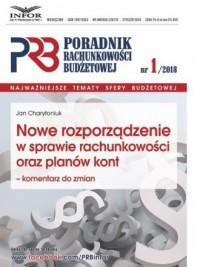 Poradnik Rachunkowości Budżetowej 1/2018. Nowe rozporządzenie w sprawie rachunkowości oraz planów kont- komentarz do zmian - okładka książki