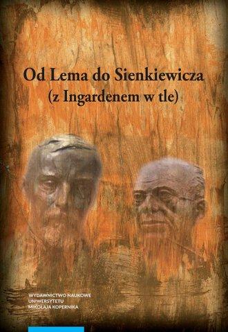Od Lema do Sienkiewicza (z Ingardenem - okładka książki