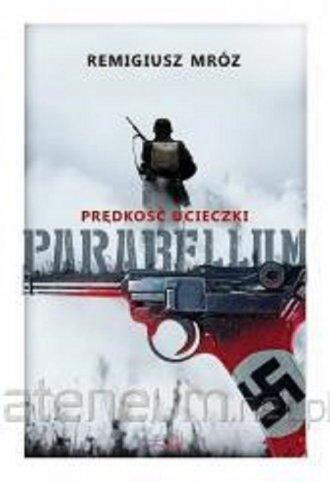 Parabellum. Tom 1. Prędkość ucieczki - okładka książki