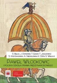 Paweł z Włodkowic i Polska szkołą prawa międzynarodowego - okładka książki