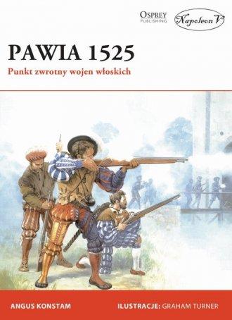 Pawia 1525. Punkt zwrotny wojen - okładka książki