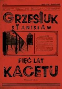Pięć lat kacetu - Stanisław Grzesiuk - okładka książki
