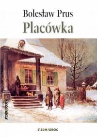 Placówka - Bolesław Prus - okładka książki