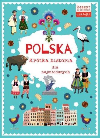 Polska. Krótka historia dla najmłodszych - okładka książki