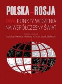 Polska-Rosja. Dwa punkty widzenia - okładka książki