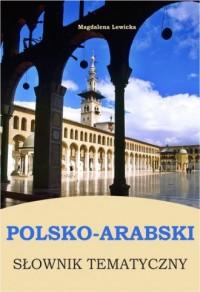 Polsko-arabski słownik tematyczny - okładka książki