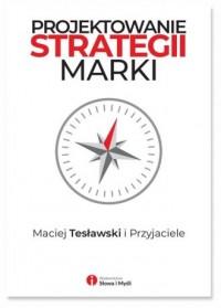 Projektowanie strategii marki - - okładka książki