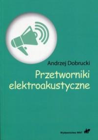 Przetworniki elektroakustyczne - okładka książki