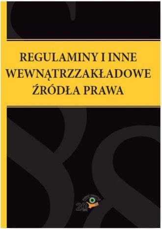 Regulaminy i inne wewnątrzzakładowe - okładka książki