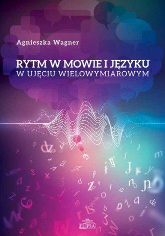 Rytm w mowie i języku w ujęciu - okładka książki