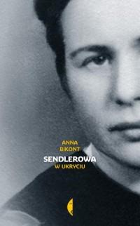 Sendlerowa w ukryciu - okładka książki