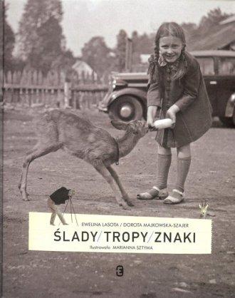Ślady tropyznaki /Muzeum Etnograficzne - okładka książki