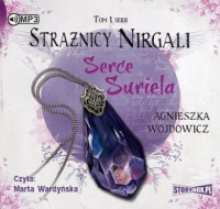 Strażnicy Nirgali. Tom 1. Serce Suriela - pudełko audiobooku