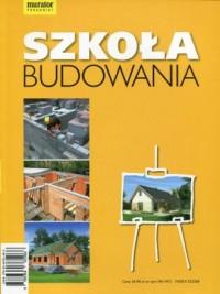 Szkoła budowania - Anna Kamińska - okładka książki