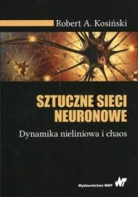 Sztuczne sieci neuronowe. Dynamika - okładka książki