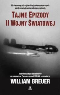 Tajne epizody II wojny światowej - okładka książki