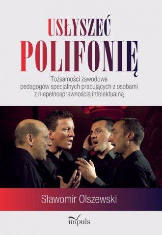 Usłyszeć polifonię. Tożsamości - okładka książki