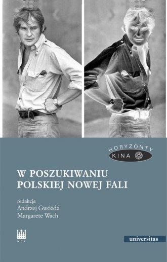 W poszukiwaniu polskiej Nowej Fali. - okładka książki